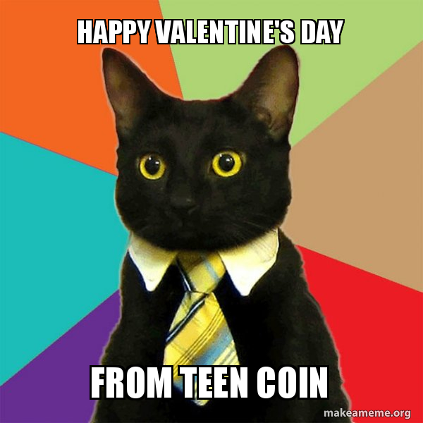 Teen Coin Valentine's Day Meme Bounty