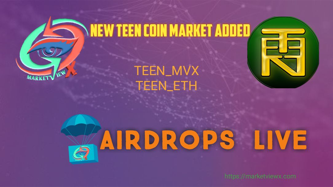 TEEN offers #airdrop – lists on Marketview Exchange
